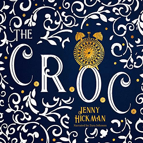 The C.R.O.C. Audiobook By Jenny Hickman cover art