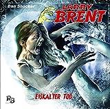 Larry Brent – Folge 14 – Eiskalter Tod