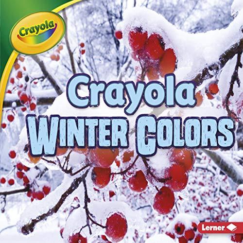 Crayola ® Winter Colors audiobook cover art