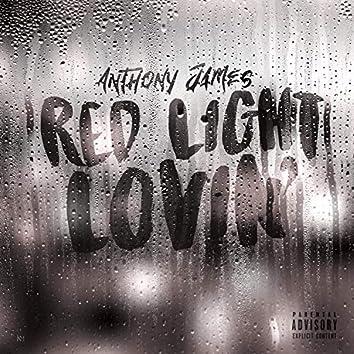 Red Light Lovin'