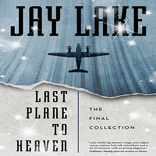Last Plane to Heaven audiobook cover art