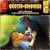 Geister-Schocker – Folge 39: Der Mörder aus dem Zwischenreich