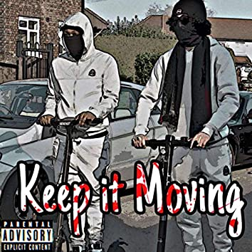Keep It Moving (feat. Biz2Busy & Ds2mh)