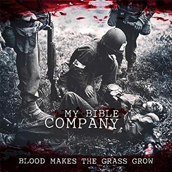 Blood Makes the Grass Grow