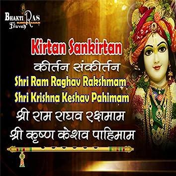 Shri Ram Raghav Rakshmam Shri Krishn Keshav Pahimam