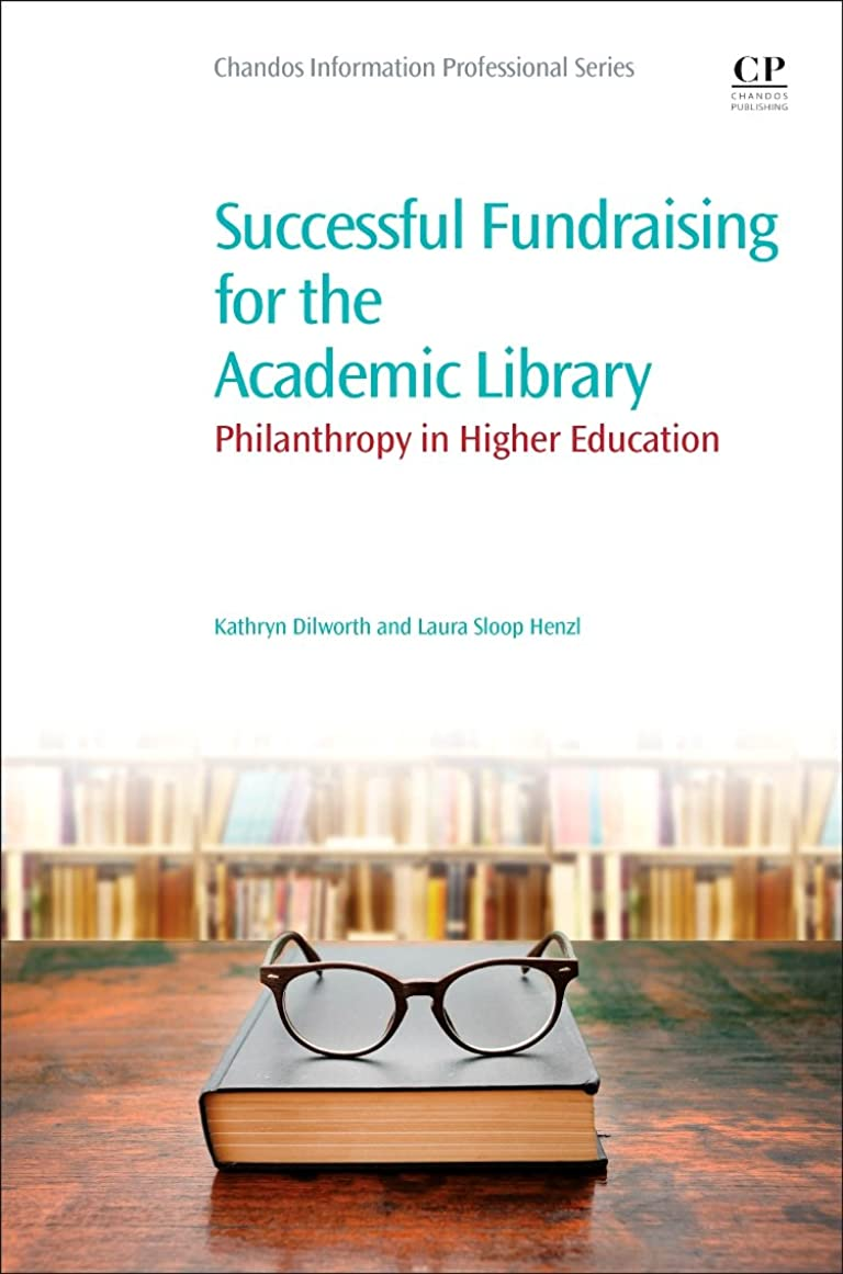 サーフィンミス楽しむSuccessful Fundraising for the Academic Library: Philanthropy in Higher Education