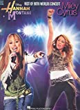 Hannah Montana Miley Cyrus The Best of both Worlds Concert songbook - Guitarra con lápiz (incluye 14 canciones para piano, voz y guitarra)