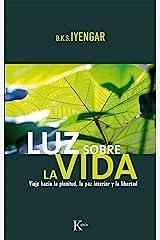 LUZ SOBRE LA VIDA (Spanish Edition) Kindle Edition