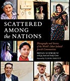 Scattered Among the Nations: Photographs and Stores of the World's Most Isolated Jewish Communities