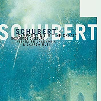 Schubert: Symphony No. 9 / Rosamunde Overture