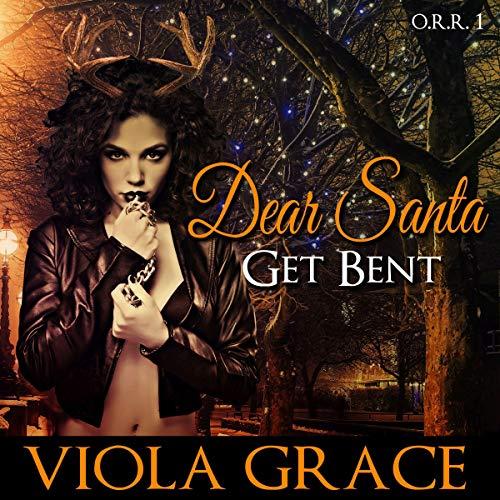 Dear Santa, Get Bent! audiobook cover art