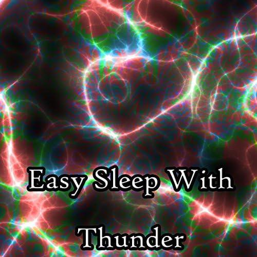 Thunderstorm, Thunderstorm Sleep & Thunderstorms