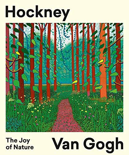 Image of Hockney/Van Gogh: The Joy of Nature: The Joy of Nature