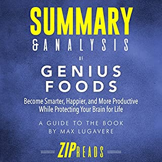Summary & Analysis of Genius Foods: Become Smarter, Happier, and More Productive While Protecting Your Brain for Life  audiobook cover art