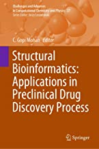 Structural Bioinformatics: Applications in Preclinical Drug Discovery Process (Challenges and Advances in Computational Chemistry and Physics Book 27)
