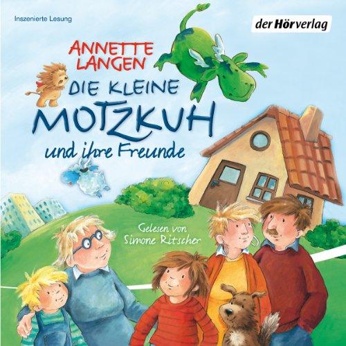Die kleine Motzkuh und ihre Freunde Titelbild