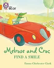 Melrose and Croc Find A Smile: Band 06/Orange