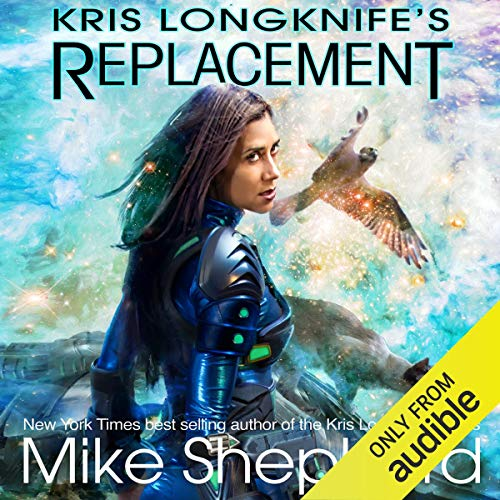 Couverture de Kris Longknife's Replacement