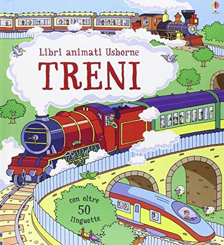 Treni. Libri animati. Ediz. illustrata
