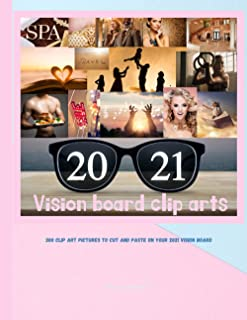 Sponsored Ad - Vision Board Clip Arts: 300 Colorful Pictures to Cut and Paste on Your 2021 Vision Board | Vision Board Mag...