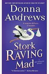 Stork Raving Mad: A Meg Langslow Mystery (Meg Langslow Mysteries Book 12) Kindle Edition