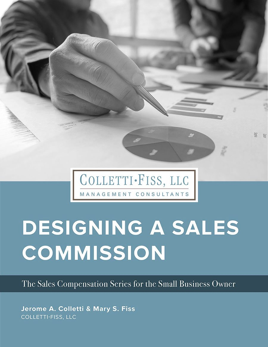 Designing a Sales Commission: The Sales Compensation Series for the Small Business Owner