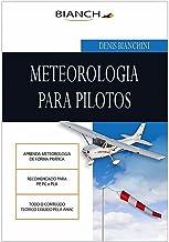 Meteorologia para Piloto: Piloto Privado e Comercial (Portuguese Edition)