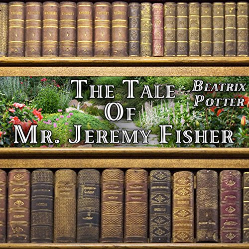 The Tale of Mr. Jeremy Fisher audiobook cover art