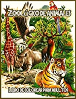 Zoológico de animales: Libro de Colorear para Aliviar el Estrés