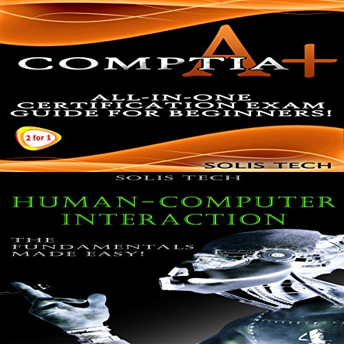 CompTIA A+ & Human-Computer Interaction audiobook cover art