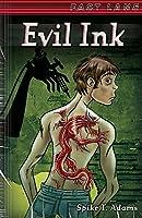 Evil Ink (Fast Lane)