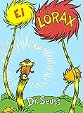 El Lorax (the Lorax) by Dr Seuss (1993-04-05)