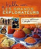 A table avec les grands explorateurs - Menus du monde entier (1)