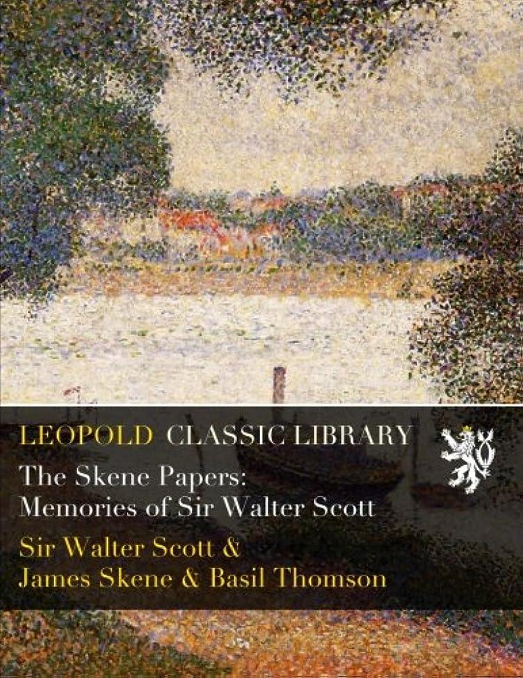 ひねり自転車エラーThe Skene Papers: Memories of Sir Walter Scott