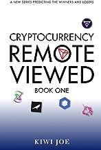 Cryptocurrency Remote Viewed: Book One: Amazon.es: Joe, Kiwi ...