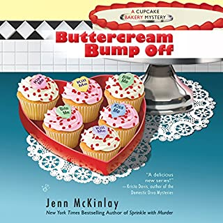Buttercream Bump Off                   By:                                                                                                                                 Jenn McKinlay                               Narrated by:                                                                                                                                 Susan Boyce                      Length: 6 hrs and 35 mins     220 ratings     Overall 4.5