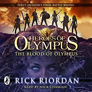 The Blood of Olympus     Heroes of Olympus, Book 5              Written by:                                                                                                                                 Rick Riordan                               Narrated by:                                                                                                                                 Nick Chamian                      Length: 14 hrs and 25 mins     2 ratings     Overall 5.0