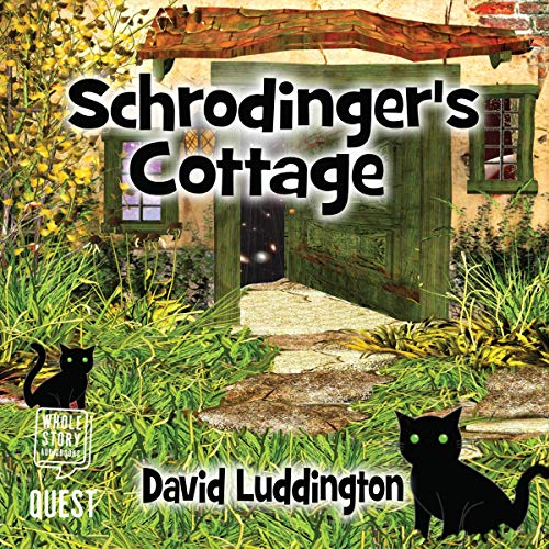 Schrödinger's Cottage audiobook cover art
