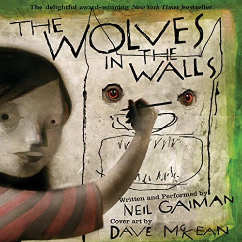 The Wolves in the Walls audiobook cover art