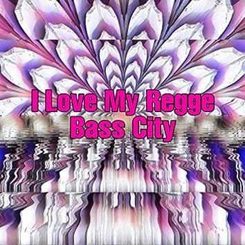 I Love My Regge