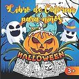 Halloween Libro de colorear para niños: 30 divertidas ilustraciones para colorear a partir de 3 años - Rellena un libro de dibujos para niños y niñas ... 21,59 x 27,94 cm | 8,5 x 11' | IDEA DE REGALO