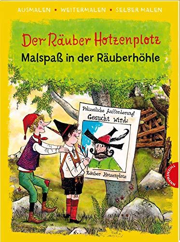 Der Räuber Hotzenplotz (Ausmalen, weitermalen, selber malen): Malspaß in der Räuberhöhle | Das kreative Malbuch zum Kinderbuch-Klassiker von Otfried Preußler