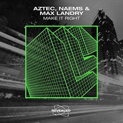 The Aztec, Naems & Max Landry