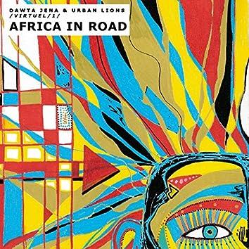 Africa in Road (Virtuel 1)