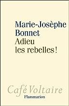 Adieu les rebelles ! (Café Voltaire) (French Edition)