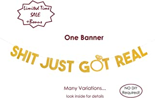 iLove Party IT JUST GOT REAL - Gold Glitter Banner, Perfect For Bachelorette Party Decorations, Bridal Shower Decorations, Engagement Party Decorations, Wedding Decorations, Funny Announcements