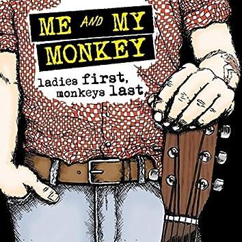 ladies first, monkeys last