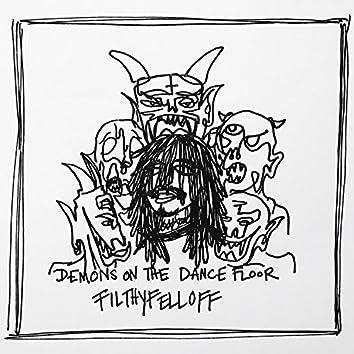 Demons on the Dance Floor