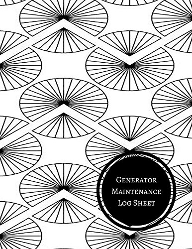 Generator Maintenance Log Sheet: Generator Maintenance Log