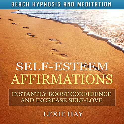 Self-Esteem Affirmations audiobook cover art